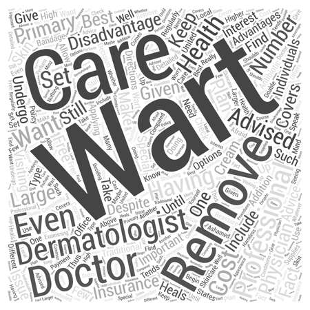 wart: Advantages and Disadvantages of Undergoing a Professional Wart Removal Word Cloud Concept