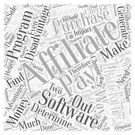 affiliates: Advantages and Disadvantages of Purchasing Your Own Affiliate Tracking Software Word Cloud Concept
