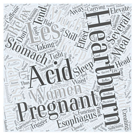 reasons: acid reflux and pregnancy Word Cloud Concept Illustration