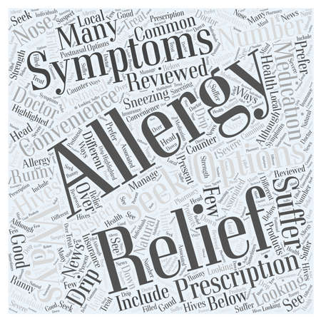 the suspect: Allergy Relief Your Relief Options Reviewed Word Cloud Concept