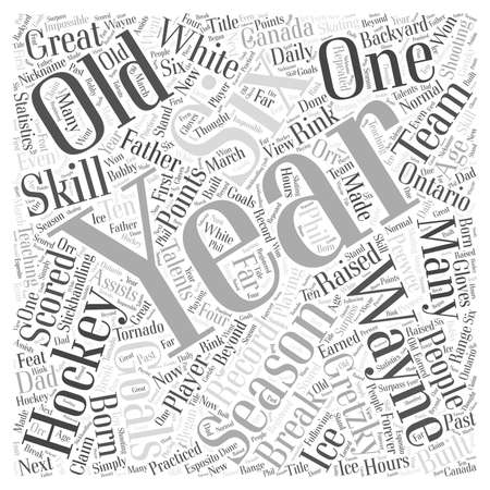 six year old: A Hockey Great Wayne Gretzky Word Cloud Concept