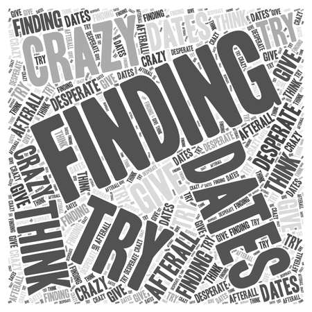 finding: finding dates Word Cloud Concept Illustration
