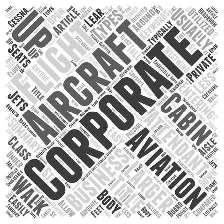 Entering Business Aviation Types of Aircraft Word Cloud Concept Illustration