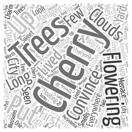 long lived: flowering cherry trees Word Cloud Concept Illustration