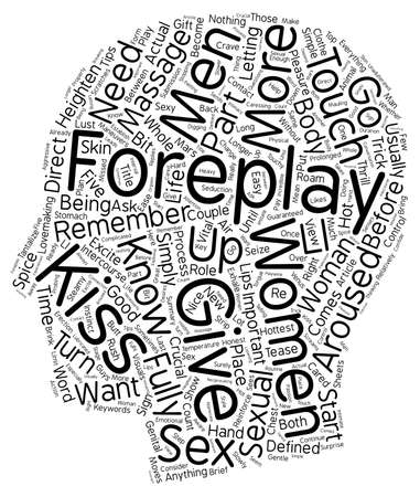 lovemaking: Foreplay Tips text background wordcloud concept