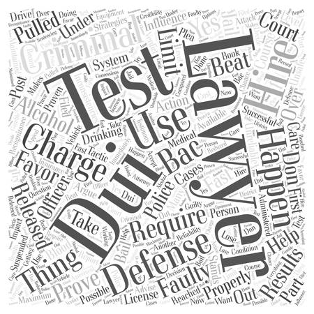 dui: Hiring a Criminal Defense Lawyer for a DUI Charge Word Cloud Concept