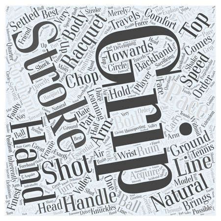 finest: GRIP FOOTWORK AND STROKES IN TENNIS Word Cloud Concept