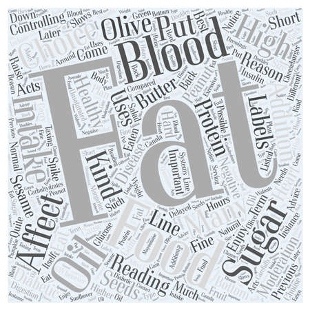 High Fat Foods and the Affect on Blood Sugars Word Cloud Concept