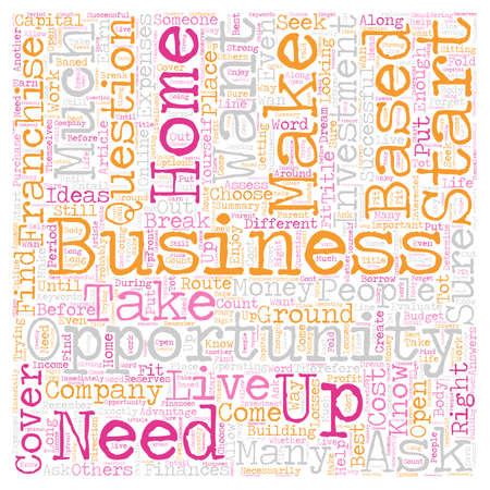 Home Based Franchise Opportunity Business text background wordcloud concept Illustration