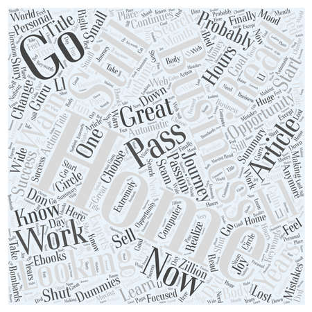 Home Business that Works for dummies and experts Word Cloud Concept