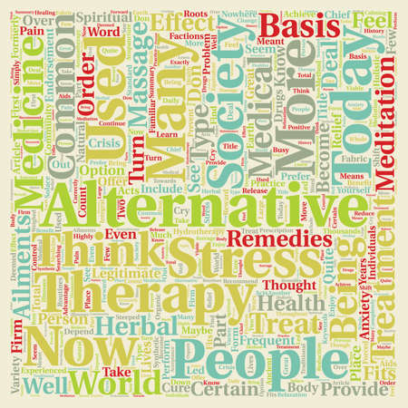 legitimate: How Alternative Medicine Fits into Today s Society text pattern wordcloud concept