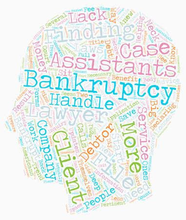How Bankruptcy Assistants Work text background wordcloud concept