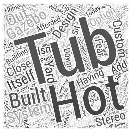 centers: Hot Tub Gazebos Word Cloud Concept Illustration