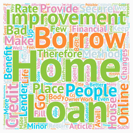 possession: Home Improvement Loans Turn Your Home Into A Paradise text background wordcloud concept