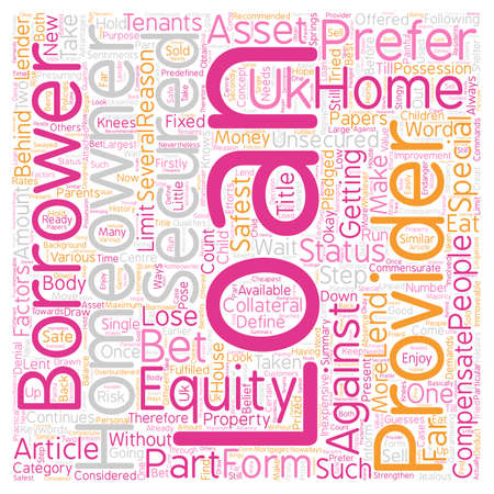 Homeowner loans commensurate with the special status of homeowners in the UK text background wordcloud concept.