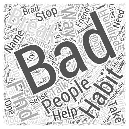 mostly: How to Break Bad Habits Word Cloud Concept Illustration