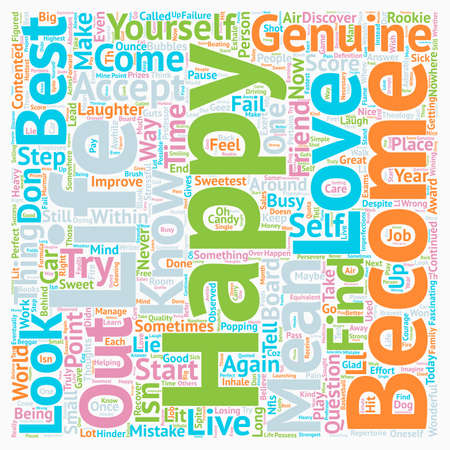 how to be genuinely happy text background wordcloud concept