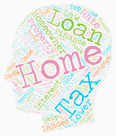Home loan with tax benefits text background wordcloud concept