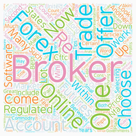 How To Choose A Great Forex Broker text background wordcloud concept