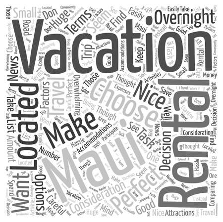 How to Choose the Perfect Maui Vacation Rental Word Cloud Concept