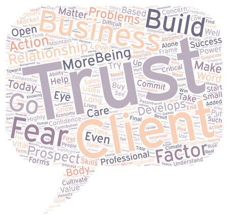 cloud based: How To Cultivate The Trust Factor In Business text background wordcloud concept