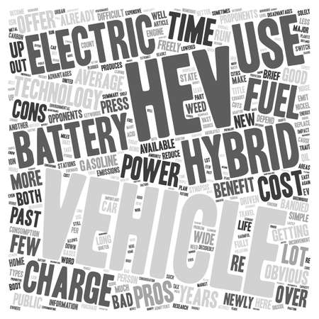 proponents: Hybrid Electric Vehicles Pros And Cons text background wordcloud concept