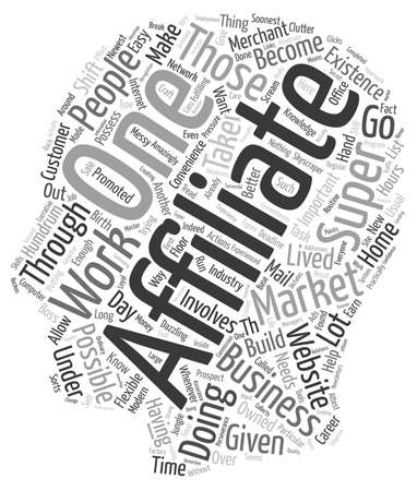 How You Can Become a Super Affiliate text background wordcloud concept