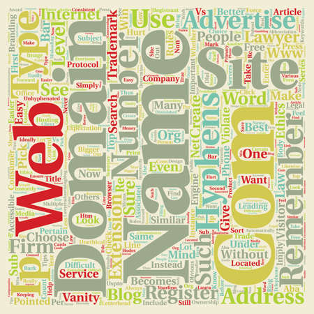 How To Pick A Web Site Domain Name For Your Company Or Law Firm text background wordcloud concept Illustration
