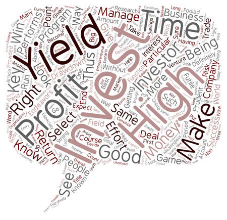 How To Select The Right High Yield Investment text background wordcloud concept Ilustrace