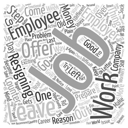 quit: How to quit a job text background word cloud concept Illustration