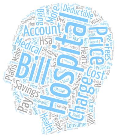 How to Reduce Your Hospital Bills text background wordcloud concept