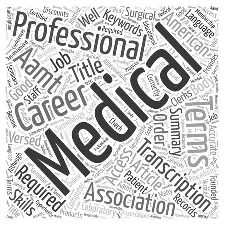 medical career: Is A Career In Medical Transcription For You Word Cloud Concept Illustration