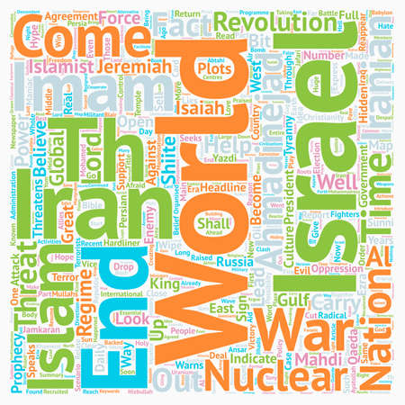 Iran Israel the 12th Imam text background wordcloud concept