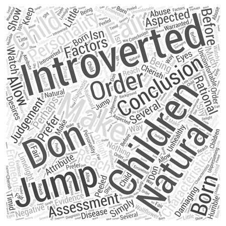 introverted: introverted children Word Cloud Concept Illustration