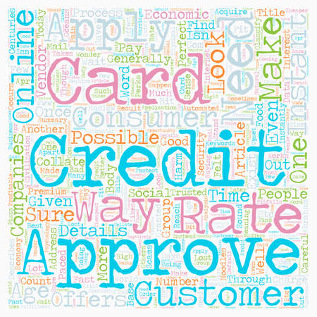 Instant Credit Card Approval Consumer Needs text background wordcloud concept Çizim