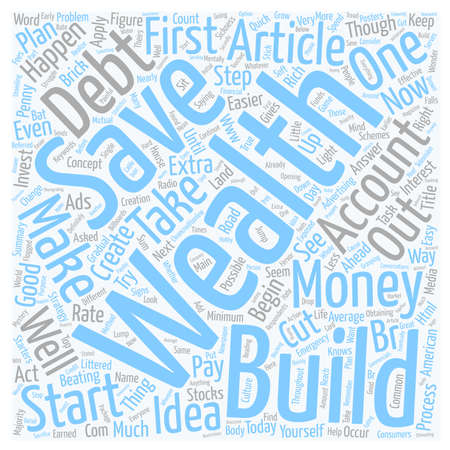 creating wealth: In Sickness and in Wealth text background wordcloud concept Illustration