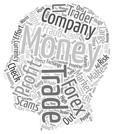 make money fast: Keep Your Shirt On Skirt Those Forex Scams text background wordcloud concept Illustration