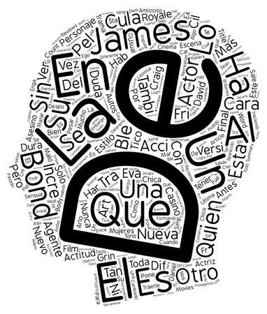 La Nueva Cara de James Bond text background wordcloud concept