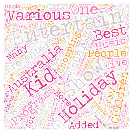 Kids Entertainment Shows in Australia text background wordcloud concept