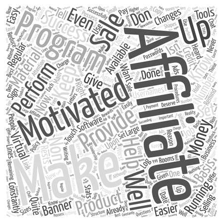 affiliates: Keeping Affiliates Motivated Word Cloud Concept