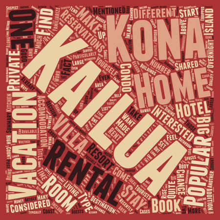 Kailua Kona Rentals What Are They text background wordcloud concept