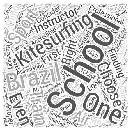 right choice: Kitesurfing school brazil Word Cloud Concept Illustration