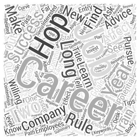 contentious: Job hopping How It Affects Your Career Success Word Cloud Concept Illustration