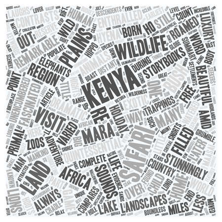 Kenya The Land Where Safari Was Born text background wordcloud concept