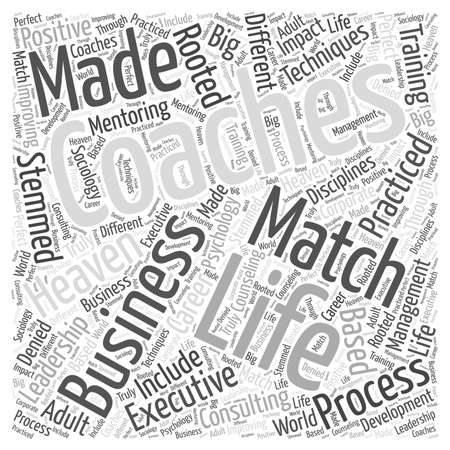 Life Coaching And Business A Match Made In Heaven Word Cloud Concept