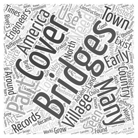 A Brief Insight Into Covered Bridges In America Word Cloud Concept