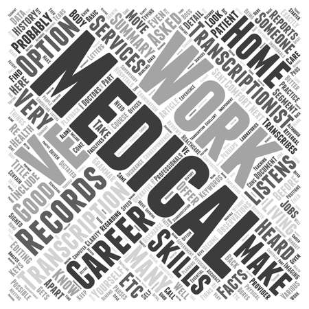 medical career: A Career In Medical Transcription Is It For You Word Cloud Concept Illustration