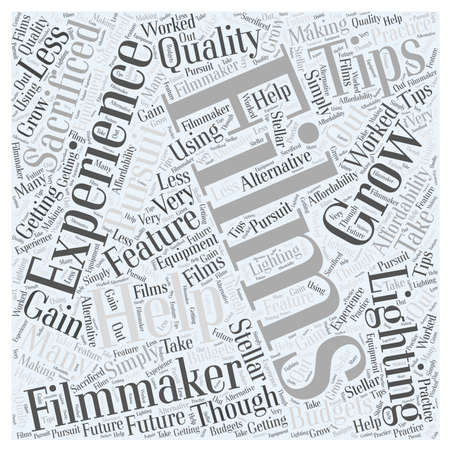 feature: Lighting Tips for Feature Films Word Cloud Concept