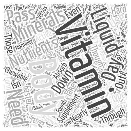 Liquid Vitamins Versus Chewable Vitamins Word Cloud Concept