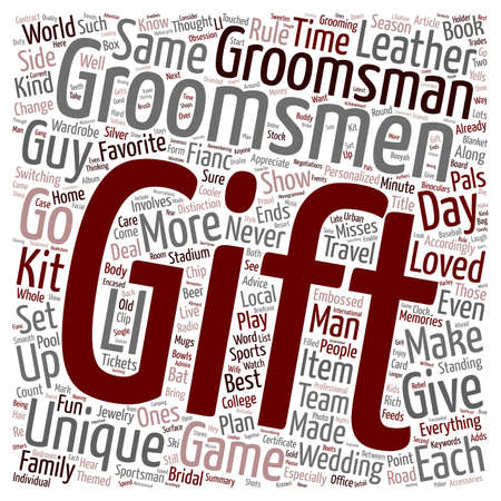 else: Make Your Groomsmen Gifts As Individual As They Are text background wordcloud concept Illustration